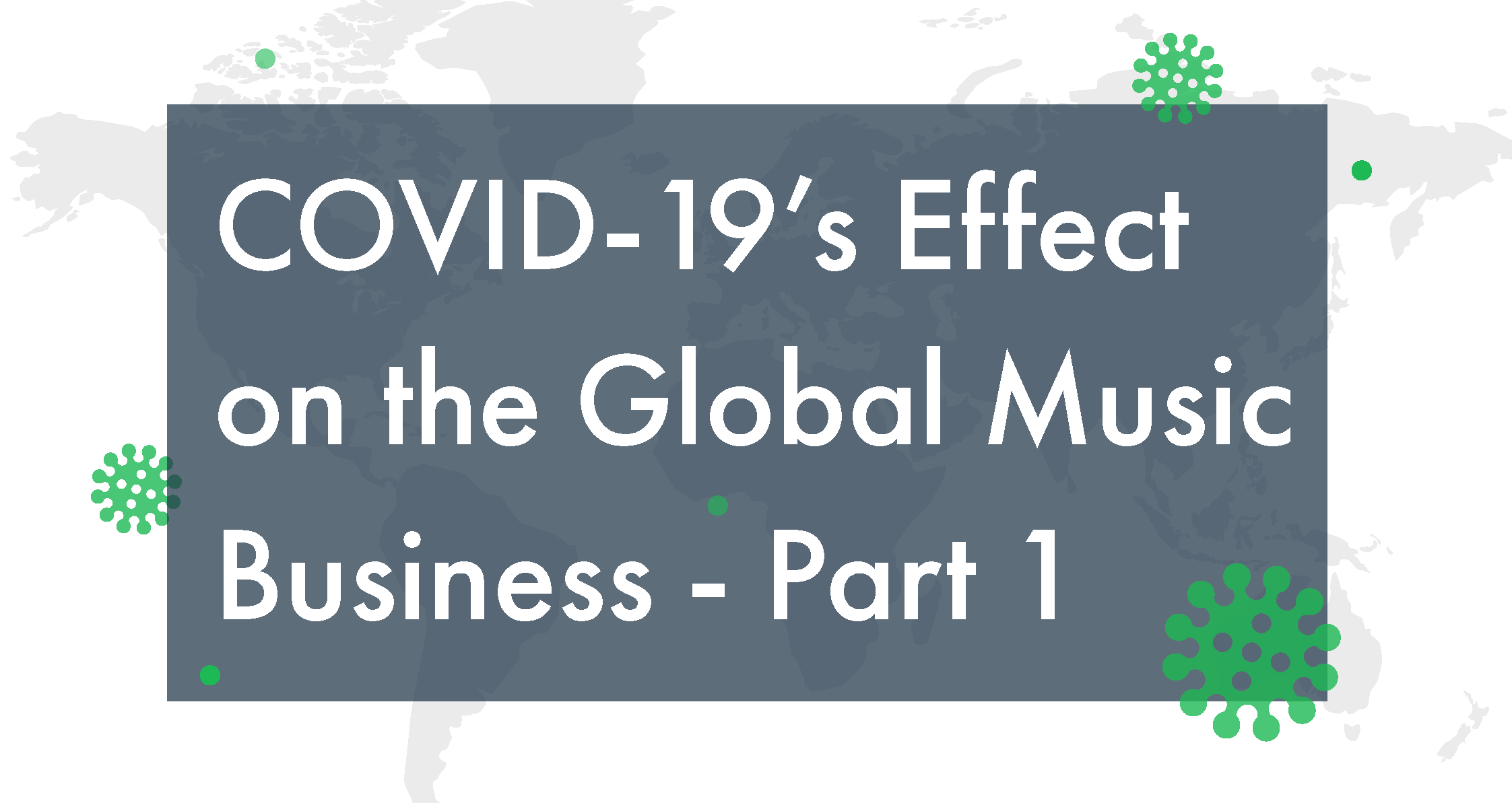 COVID-19's Effect on the Global Music Business, Part 1: Genre