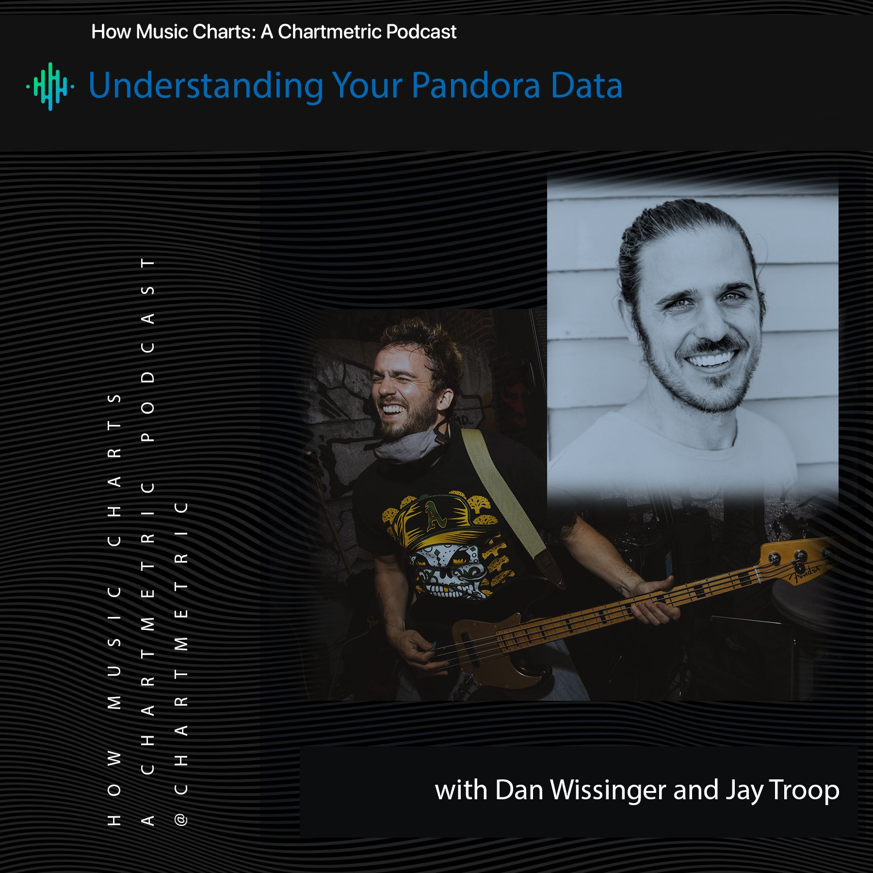 Understanding Your Pandora Data With Dan Wissinger and Jay Troop