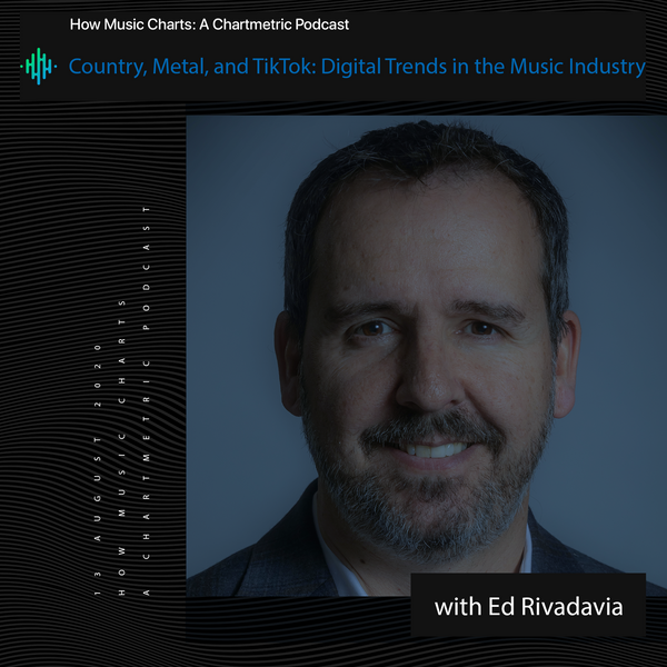 Country, Metal, and TikTok: Digital Trends in the Music Industry With Former Sony Music Nashville VP Ed Rivadavia
